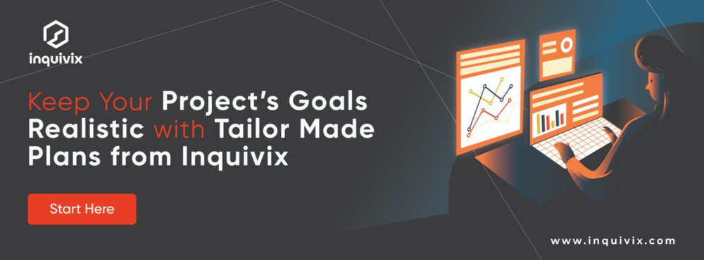 Keep Your Project's Goals Realistic with Tailor Made Plans from Inquivix