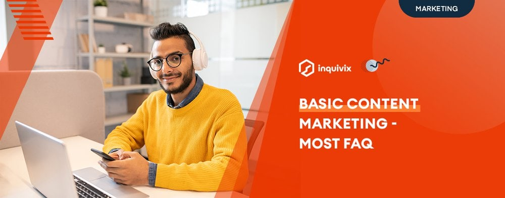 Basic Content Marketing - Most FAQ