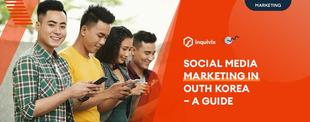 Social Media Marketing In South Korea – A Guide