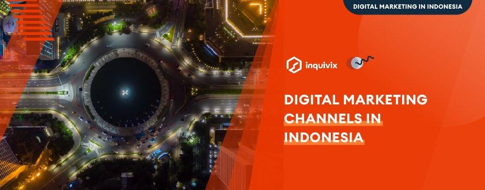 Digital Marketing in Indonesia